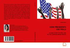 Bookcover of HOW PRESIDENTS USE POLLS