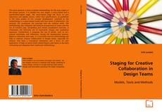 Bookcover of Staging for Creative Collaboration in Design Teams
