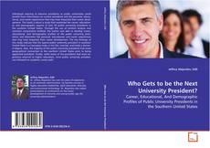 Borítókép a  Who Gets to be the Next University President? - hoz