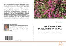 Buchcover von PARTICIPATION AND DEVELOPMENT IN MEXICO