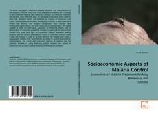 Portada del libro de Socioeconomic Aspects of Malaria Control