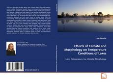Capa do livro de Effects of Climate and Morphology on Temperature Conditions of Lakes