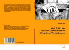 Bookcover of Web 2.0 in der internen Kommunikation öffentlicher Verwaltungen