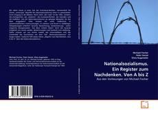 Nationalsozialismus. Ein Register zum Nachdenken. Von A bis Z kitap kapağı