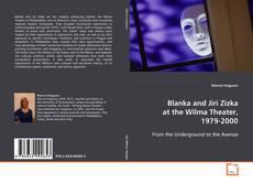 Couverture de Blanka and Jiri Zizka at the Wilma Theater, 1979-2000