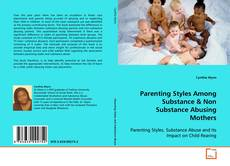 Bookcover of Parenting Styles Among Substance