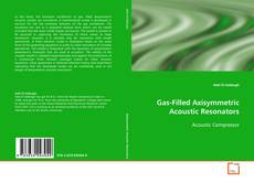 Bookcover of Gas-Filled Axisymmetric Acoustic Resonators