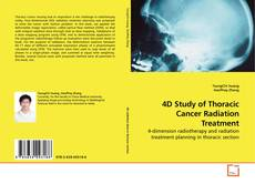 Обложка 4D Study of Thoracic Cancer Radiation Treatment