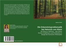 Bookcover of Die Erkenntnisproblematik bei Heinrich von Kleist