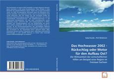 Portada del libro de Das Hochwasser 2002 - Rückschlag oder Motor für den Aufbau Ost?