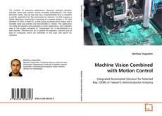 Couverture de Machine Vision Combined with Motion Control