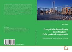 Borítókép a  Energetische Betrachtung eines Neubaus - EnEV praktisch angewandt - hoz