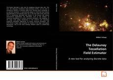 Portada del libro de The Delaunay Tessellation Field Estimator