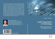 Pupils' Experiences of Technology的封面