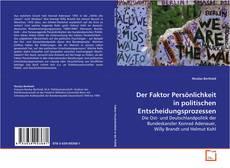 Portada del libro de Der Faktor Persönlichkeit in politischen Entscheidungsprozessen