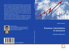 Couverture de Premium Clculations in Insurance