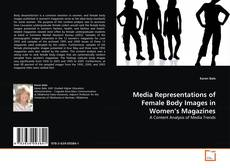 Couverture de Media Representations of Female Body Images in Women's Magazines