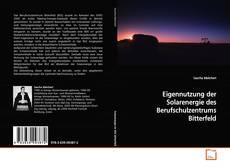 Buchcover von Eigennutzung der Solarenergie des Berufschulzentrums Bitterfeld