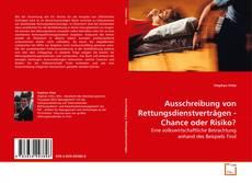Buchcover von Ausschreibung von Rettungsdienstverträgen - Chance oder Risiko?