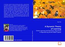Copertina di A Dynamic Theory of Learning