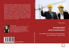 Bookcover of Immigration and Construction