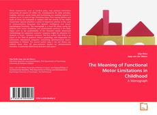 The Meaning of Functional Motor Limitations in Childhood的封面