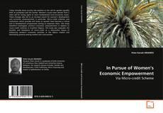 In Pursue of Women's Economic Empowerment; Via Micro credit Scheme kitap kapağı