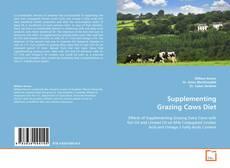 Couverture de Supplementing Grazing Cows Diet