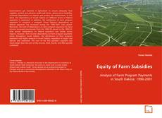 Bookcover of Equity of Farm Subsidies