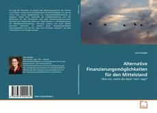 Capa do livro de Alternative Finanzierungsmöglichkeiten für den Mittelstand