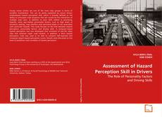 Bookcover of Assessment of Hazard Perception Skill in Drivers