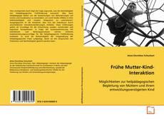 Bookcover of Frühe Mutter-Kind-Interaktion