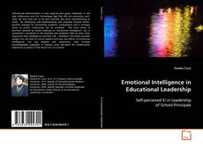 Bookcover of Emotional Intelligence In Educational Leadership