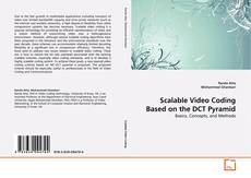 Bookcover of Scalable Video Coding Based on the DCT Pyramid