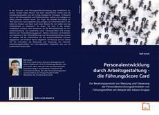Buchcover von Personalentwicklung durch Arbeitsgestaltung - die FührungsScore Card