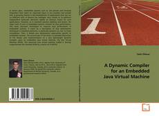 Buchcover von A Dynamic Compiler for an Embedded Java Virtual Machine