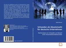 Bookcover of Schweden als Absatzmarkt für deutsche Unternehmen