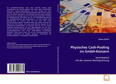 Couverture de Physisches Cash-Pooling im GmbH-Konzern