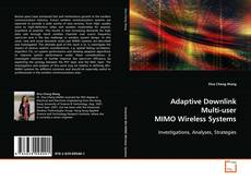 Bookcover of Adaptive Downlink Multi-user MIMO Wireless Systems