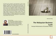Bookcover of The Malaysian Business Cycle