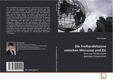 Обложка Die Freihandelszone zwischen Mercosur und EU