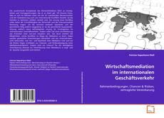 Portada del libro de Wirtschaftsmediation im internationalen Geschäftsverkehr