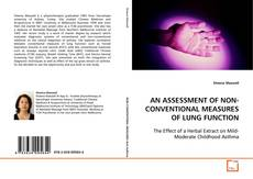 Capa do livro de AN ASSESSMENT OF NON-CONVENTIONAL MEASURES OF LUNG FUNCTION