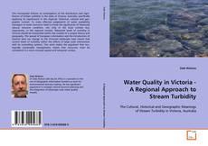 Water Quality in Victoria - A Regional Approach to Stream Turbidity kitap kapağı