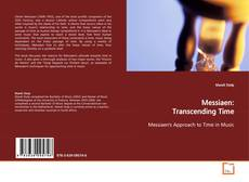 Bookcover of Messiaen: Transcending Time