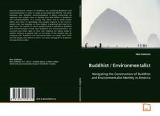 Bookcover of Buddhist / Environmentalist
