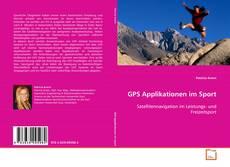 GPS Applikationen im Sport kitap kapağı