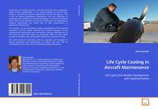 Bookcover of Life Cycle Costing in Aircraft Maintenance