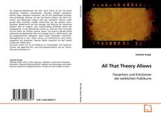 Couverture de All That Theory Allows