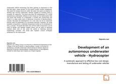 Couverture de Development of an autonomous underwater vehicle - Hydrocopter